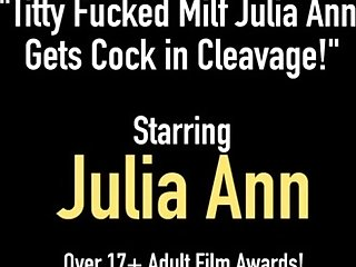 Titty Fucked Milf Julia Ann Gets Cock in Cleavage!